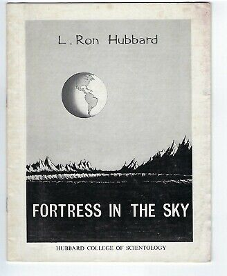 Scientology Fortress In The Sky by Hubbard, 1967 reprint of the 1947 article.