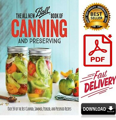 The All New Ball Book of Canning and Preserving ✅ Over 350 of the Best [Р-D-F]