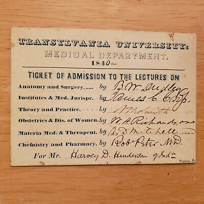 1840 TRANSYLVANIA Medical LECTURE Ticket SIGNED Nathan R. Smith + 5 MORE Doctors