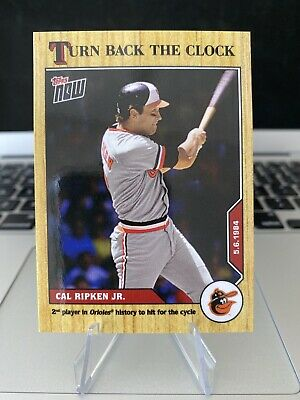 2020 MLB TOPPS NOW Turn Back the Clock #37 Cal Ripken Jr. Orioles PRINT RUN: 586