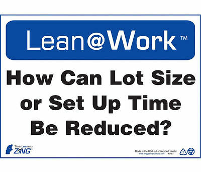 "ZING Sign ""How Can Lot Size Or Set Up Time Be Reduced?"" 10"" x 14"" 2163 (10 Pack)"