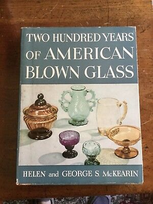 Two Hundred Years of American Blown Glass-McKearin