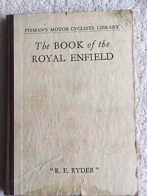 The Book Of The Royal Enfield By R. E. Ryder