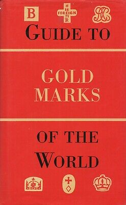 Antique Gold - Marks Hallmarks Makers of the World / Scarce Book