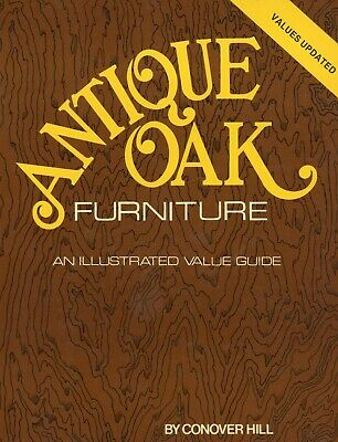 Antique Oak Furniture – Tables Chairs Buffets Bedroom Sets Etc. / Book + Values