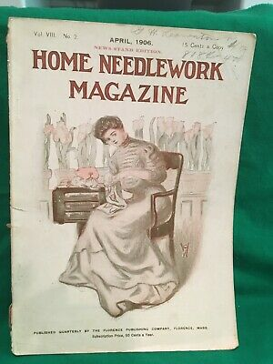 Home Needlework Magazine, April 1906
