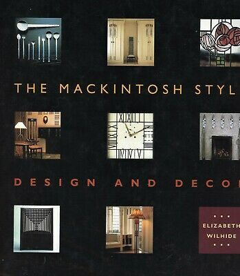 Mackintosh Style - Mission Arts & Crafts Furniture Decorative Arts / Scarce Book