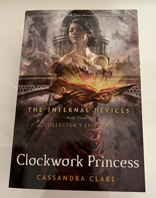 The Infernal Devices 3: The Clockwork Princess by Cassandra Clare (Paperback,...