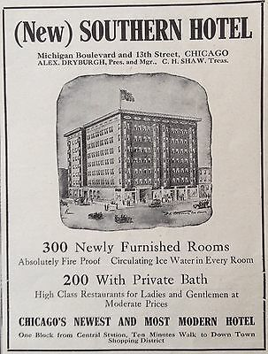 Antique 1910 Ad(E25)~New Southern Hotel. Chicago's Newest, Most Modern