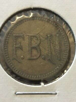 Token Coin, F.B.N. Good For 5 Cents In Trade Token, Old Coin Vintage T3