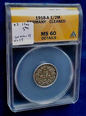 Germany 1918-A 1/2 silver mark cleaned in ANACS holder
