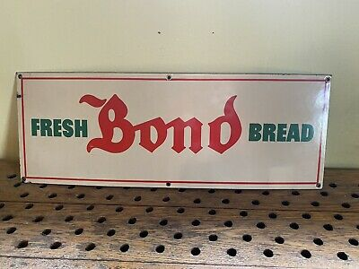 Old Porcelain BOND BREAD Sign Country Grocery Store Advertising 'Fresh Bread'
