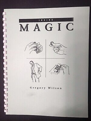 Inside Magic (Lecture Notes) By Gregory Wilson