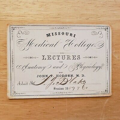 1859 Missouri Medical College SIGNED Lecture TICKET Anatomy / 1881 AMA President