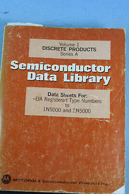 Vintage1974 MOTOROLA Semiconductor Data Library Discrete Products Series A Vol1