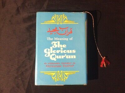 The Meaning of the Glorious Qur'an by Marmaduke Pickthall 1988