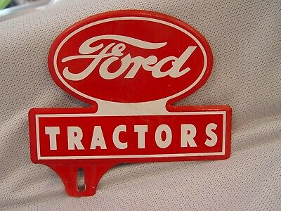 Vintage FORD TRACTORS Embossed Metal Advertising License Plate Topper Farm Sign