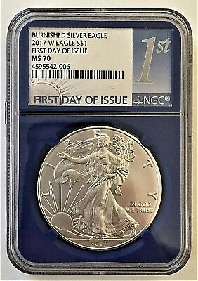 2017-W Burnished Silver Eagle-First Day Of Issue-Ngc Ms 70-Blue Core-Key Date!!