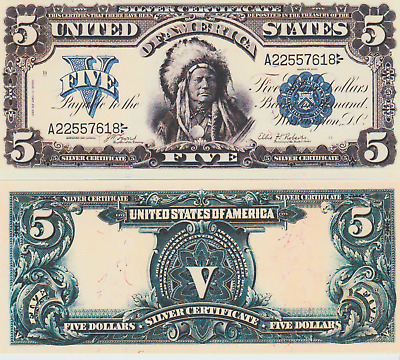 Reproduction 1899 U.S. $5 Bill Silver Certificate Indian Chief Copy