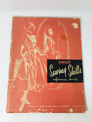 Vintage 1955 SINGER Sewing Skills Reference Book With 6 Student Lessons