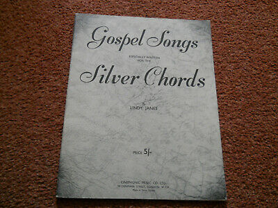 Gospel Songs Especially written for the Silver Chords by Lindy Janes Sheet Music