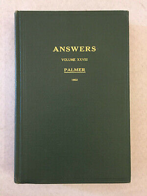 Answers Volume XXVIII by B.J. Palmer 1952 Vintage Chiropractic Hardcover Book