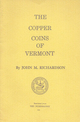 The Copper Coins of Vermont, by John M. Richardson, 1962