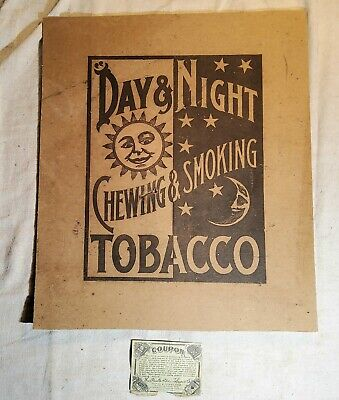 Rare Antique Day & Night Chewing & Smoking Tobacco Heavy Paper Sign And Coupon