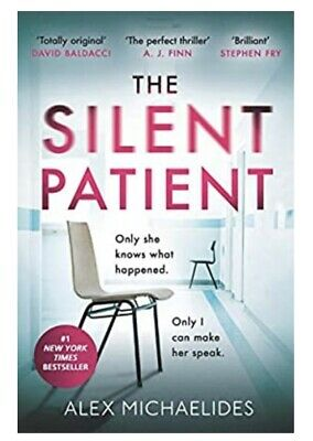 The Silent Patient By Alex Michaelides NY Times And Sunday Times Bestseller