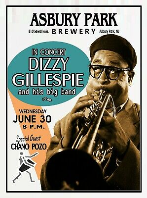 DIZZY GILLESPIE 1948 THE BREWERY Asbury Park NJ POSTER/SIGN by THouse