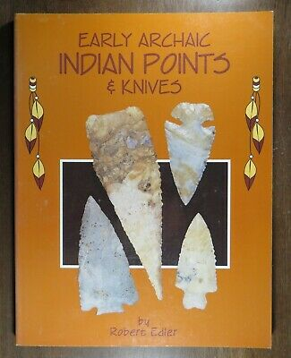 Used Book - Early Archaic Points and Knives, Robert Edler, 1990, 119 pgs