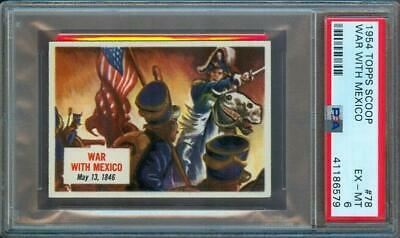 1954 Topps Scoop #78 War With Mexico Psa 6