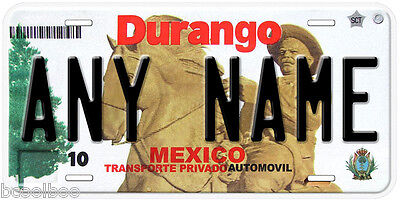 Durango Mexico Any Name Number Novelty Auto Car License Plate C03