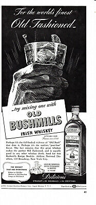 Vtg 1938 Print Ad For Old Bushmill's Irish Whiskey-World's Finest Old Fashioned