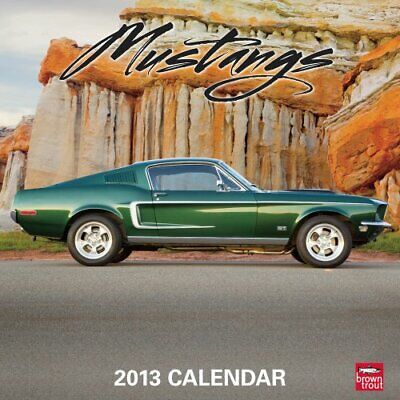 MUSTANGS 2013 SQUARE 12X12 WALL CALENDAR (MULTILINGUAL By Browntrout Publishers