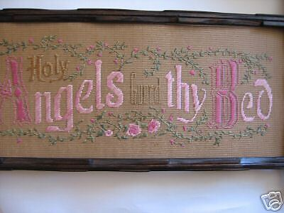 Victorian Motto,Sampler; Holy Angels Guard thy Bed, kit