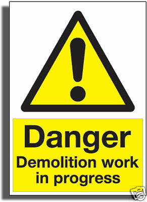 DEMOLITION WORK SIGN 3mm STRONG Gloss R /Plactic