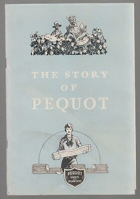 """1934 BOOKLET """"THE STORY of PEQUOT"""" Sheets & Pillow Case"""
