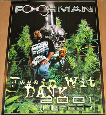 POOH-MAN F*#*in Wit Dank, orig promotional poster,2001, 18x24, hip-hop, cannabis