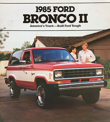 Good Condition 1985 FORD BRONCO II BROCHURE 85