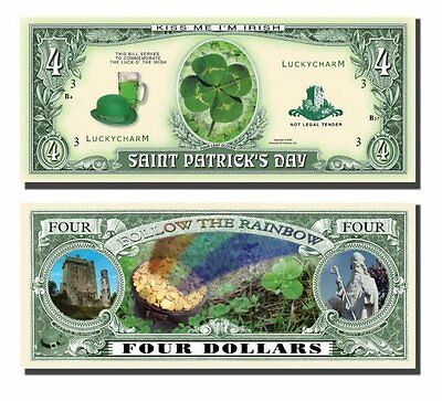 100 Factory Fresh Novelty St. Patrick's Four Dollar Bill