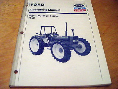 Ford new holland 7530 high clearance tractor operators manual ford new holland 7530 high clearance tractor operators manual fandeluxe Choice Image