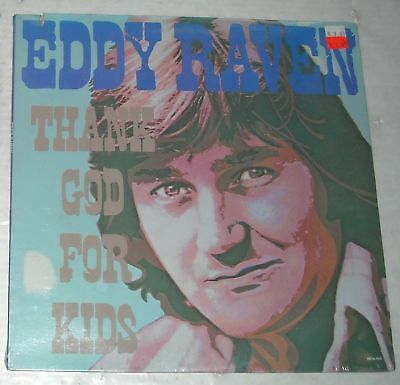 SEALED 1984 EDDY RAVEN Thank God for Kids LP COUNTRY