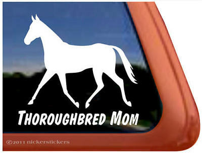Thoroughbred Mom Horse Trailer Decal Sticker