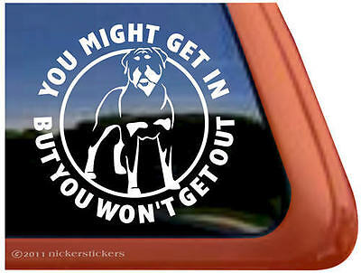 You Might Get In, But You Won't Get Out | Rottweiler Guard Dog Decal Sticker
