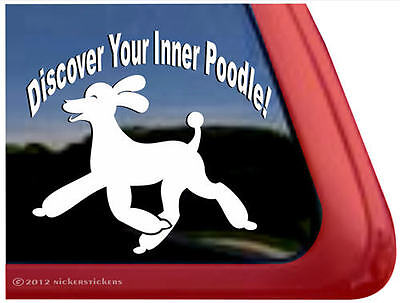 DISCOVER YOUR INNER POODLE Dog Window Decal Sticke