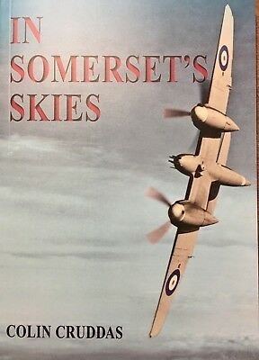 In Somerset's Skies by Colin Cruddas :  New Paperback Book