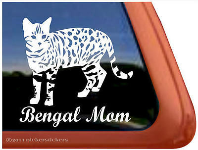 BENGAL MOM ~  Bengal Cat Kitty Kitten Window Decal Sticker
