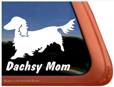DACHSY MOM ~ Longhair Dachshund Dog High Quality Window Decal Sticker