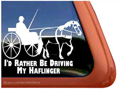 I'D RATHER BE DRIVNG MY HAFLINGER ~ Vinyl Horse Trailer Window Decal Sticker